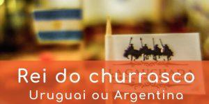 churrasco-parrila-asado-argentina-uruguai