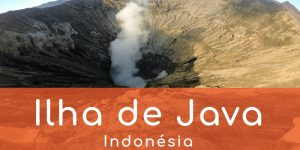 ilha-de-java-3-atrativos-indonesia